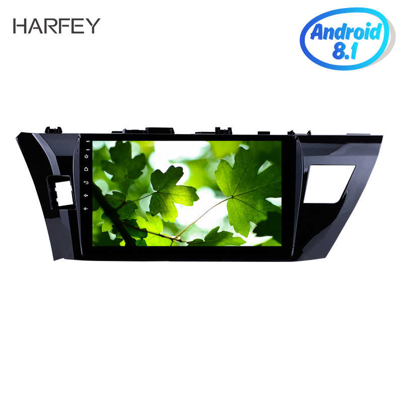 Harfey HD Touchscreen 10.1 inch car Radio GPS Navigation Android 8.1 For 2013 2014 2015 Toyota Corolla Rear camera DVR Carplay