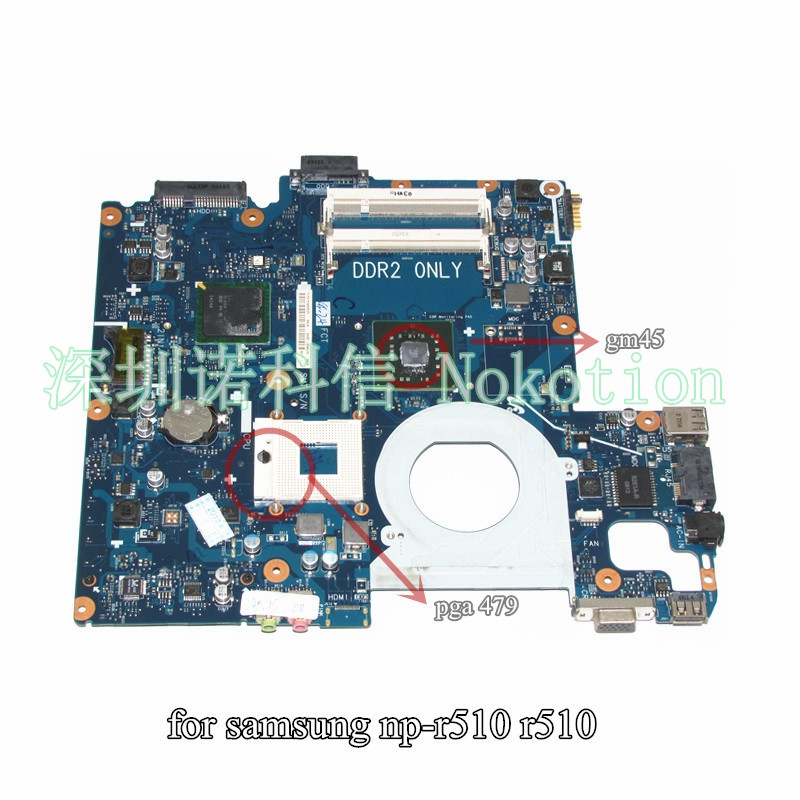 NOKOTION BA92-05467A Laptop Motherboard For Samsung r510 Notebook PC Motherboard For Samsung R510 Main Boa Main Board 645386 001 laptop motherboard for hp dv7 6000 notebook pc system board main board ddr3 socket fs1 with gpu