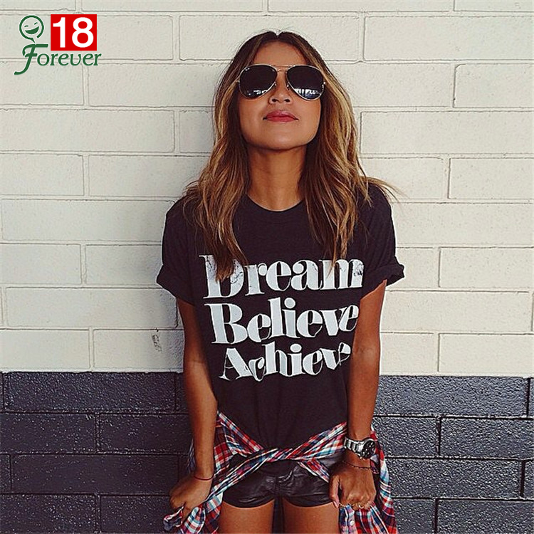 NEW Arrival 2016 T shirt Women Short Sleeve Summer Tops Tees Casual Tshirts For women dream believe achieve Letter print black
