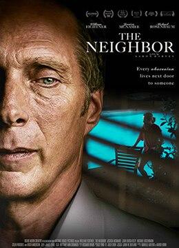 《毗邻而居》2017年美国剧情,惊悚电影在线观看