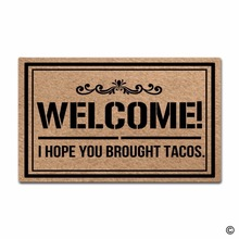 Funny Printed Doormat Entrance Floor Mat Welcome! I Hope You Brought Tacos Door Indoor Outdoor Decorative Non-