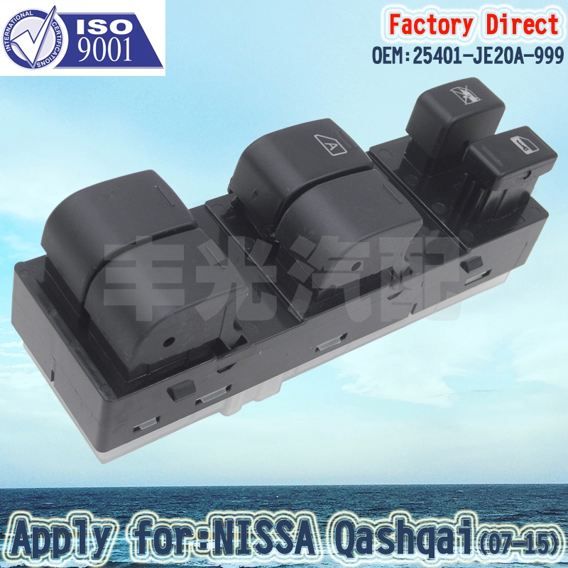 Factory Direct Auto Power Window Master Control Switch Apply For NISSAN Qashqai2007-2015 25401-JE20A-999