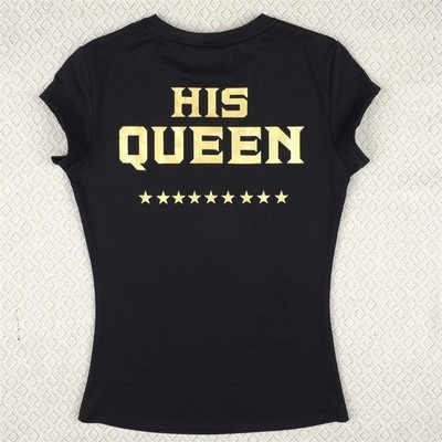 Król jego królowa list drukuj miłośników T koszula kobiety koszulka na co dzień z krótkim rękawem O szyi luźne Tee topy kobiety Camisetas Mujer
