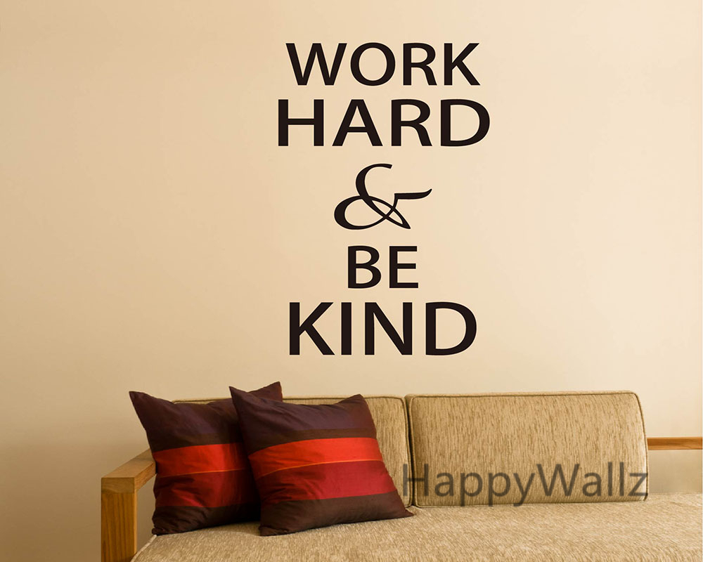 Work Hard Be Kind Motivational Quotes Wall Sticker DIY Decorative - Custom vinyl wall decals diy