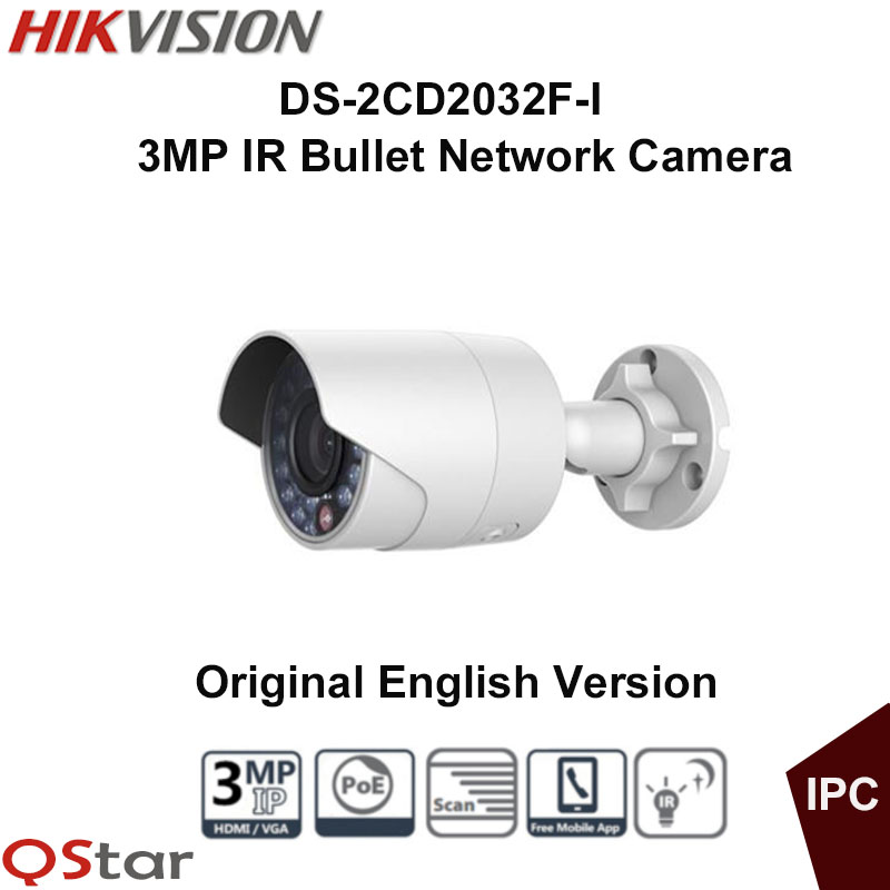 Hikvision Original English outdoor 3MP IP Camera DS-2CD2032F-I 3MP IR Bullet Network Camera CCTV Camera POE 3D DNR DWDR BLC hikvision ds 2de7230iw ae english version 2mp 1080p ip camera ptz camera 4 3mm 129mm 30x zoom support ezviz ip66 outdoor poe