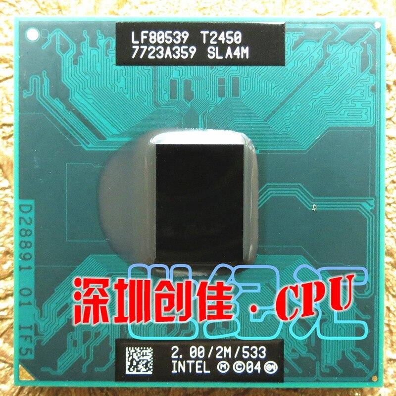 D'origine pour Intel Core Duo Ordinateur Portable cpu T2450 2 M 2.00 GHz 533 MHz D'origine PGA notebook processeur compatible avec 945 943 chipset
