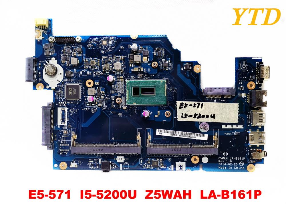 Original for font b ACER b font E5 571G laptop motherboard E5 571 I5 5200U Z5WAH