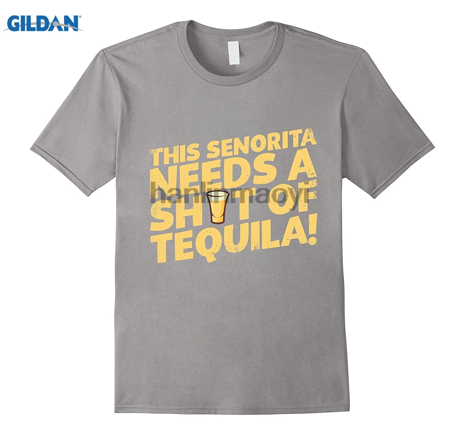 GILDAN This Senorita Needs A Shot of TEQUILA Shirt