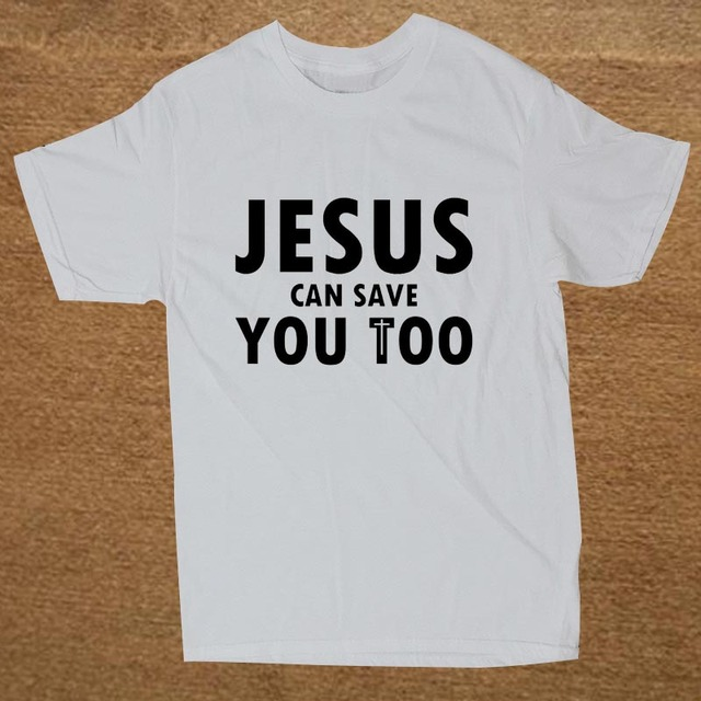 Jesus Can Save You Too Christian Religious Men T-Shirt