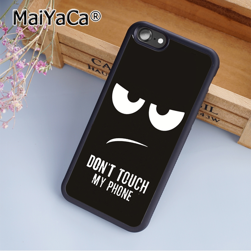 MaiYaCa dark dont touch My Phone Funny Print Soft TPU Mobile Phone Case Funda For iPhone X Back Cover Skin Shell