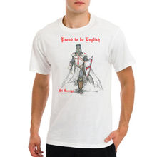 St George Day Proud to be English flag England Saint red cross knight t-shirt Harajuku Tops t shirt Fashion Classic Unique st george for england songs and plays for st george s day