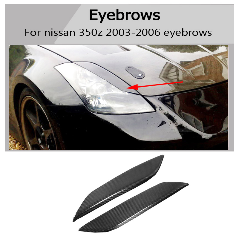 350z carbon fiber eyebrow all Car headlight lips brows High quality Fit For Nissan 350Z Z33 Coupe 03-06 free shipping image