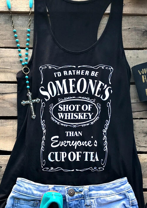 Women Summer I'd Rather Be Someone's Shot Of Whiskey   Tank     Top   Lady Sleeveless Tee Femme Harajuku Ulzzang Vest Streetwear