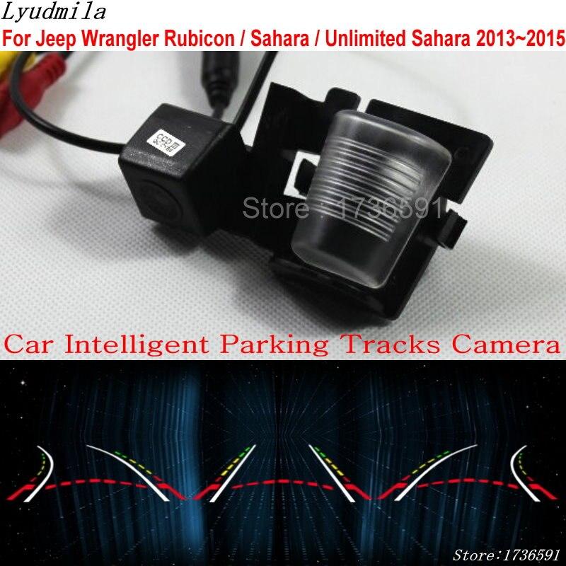 Lyudmila Car Intelligent Parking Tracks Camera FOR Jeep Wrangler Rubicon Sahara Unlimited Sahara 2013 2014 Rear