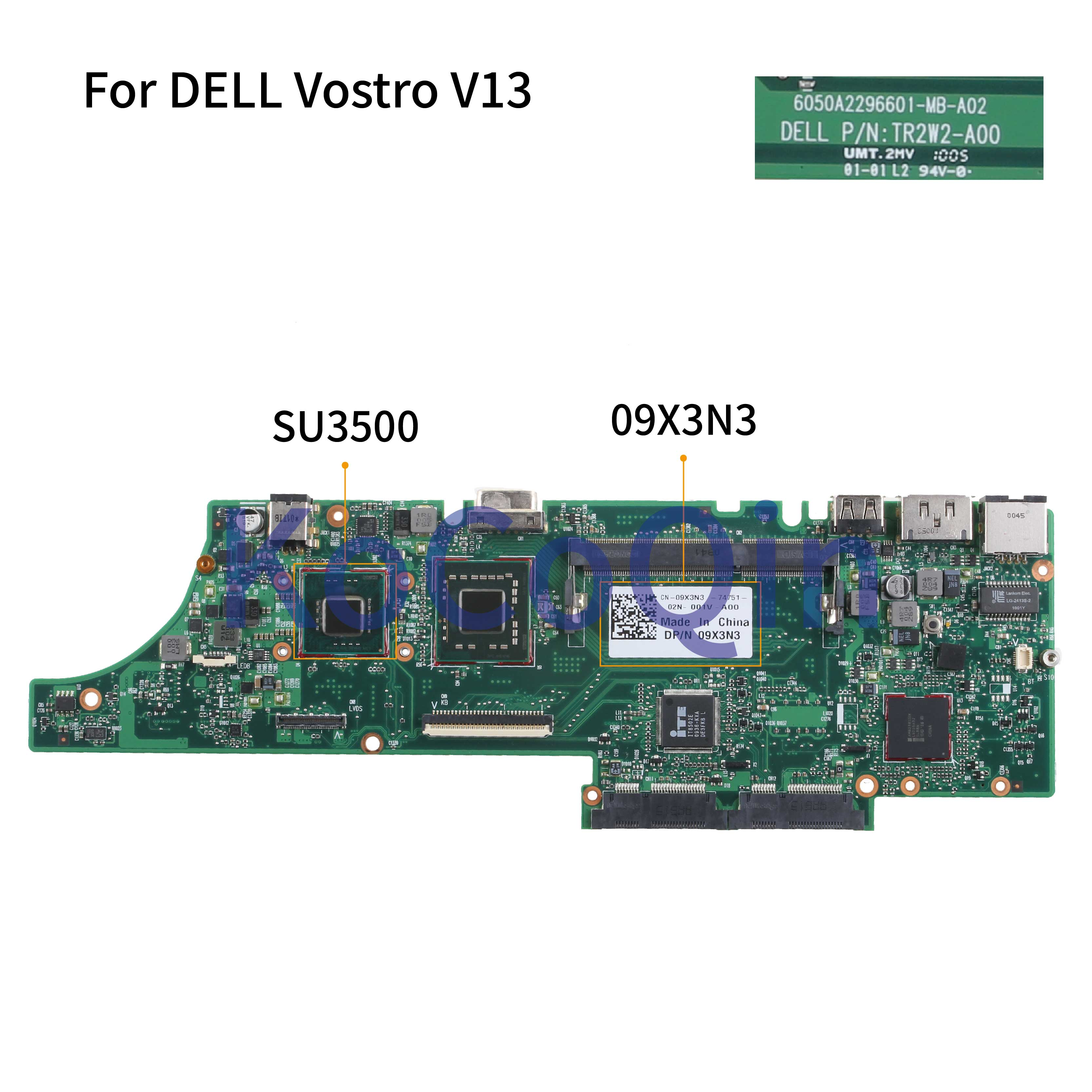 KoCoQin Laptop Motherboard For DELL Vostro 13 V13 SU3500 Mainboard CN-09X3N3 09X3N3 6050A2296601-MB-A02
