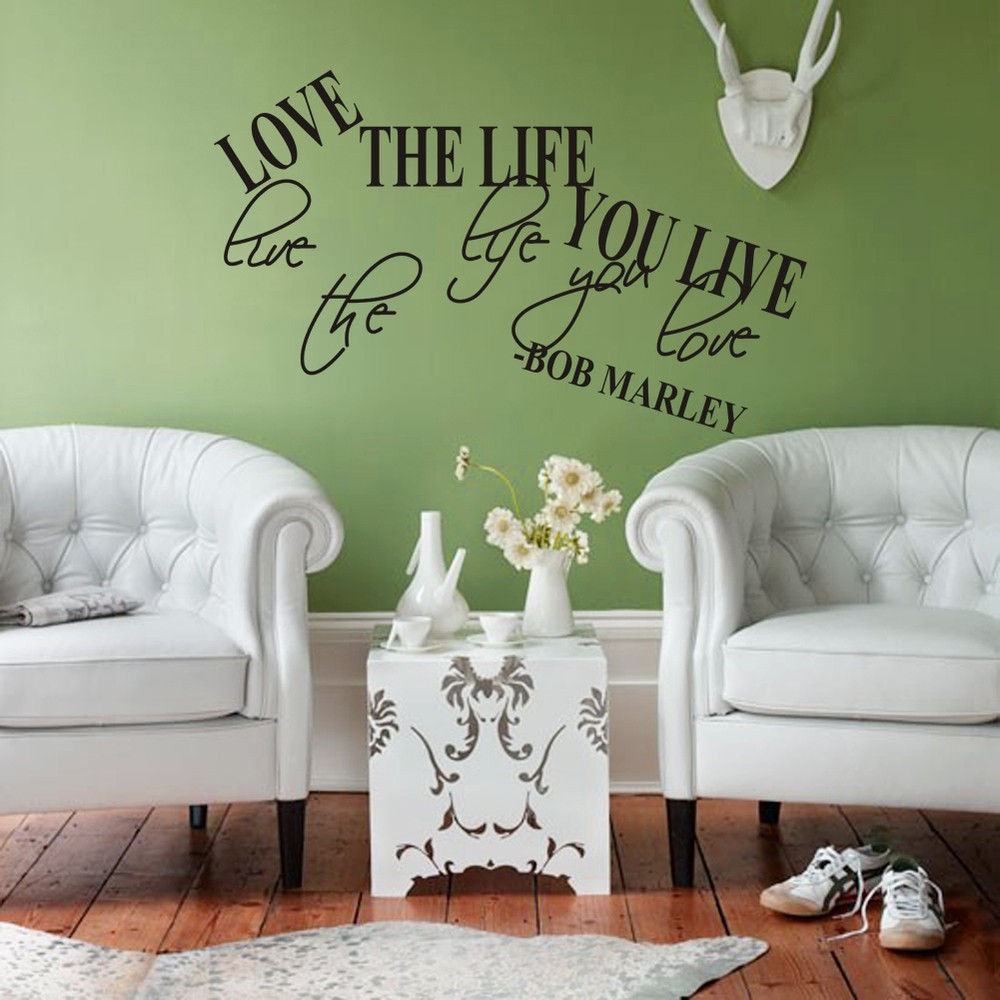 online get cheap famous love quotes aliexpress com alibaba group famous singer star bob marley quote love the life you live english pvc wall sticker living room bedroom home decor poster