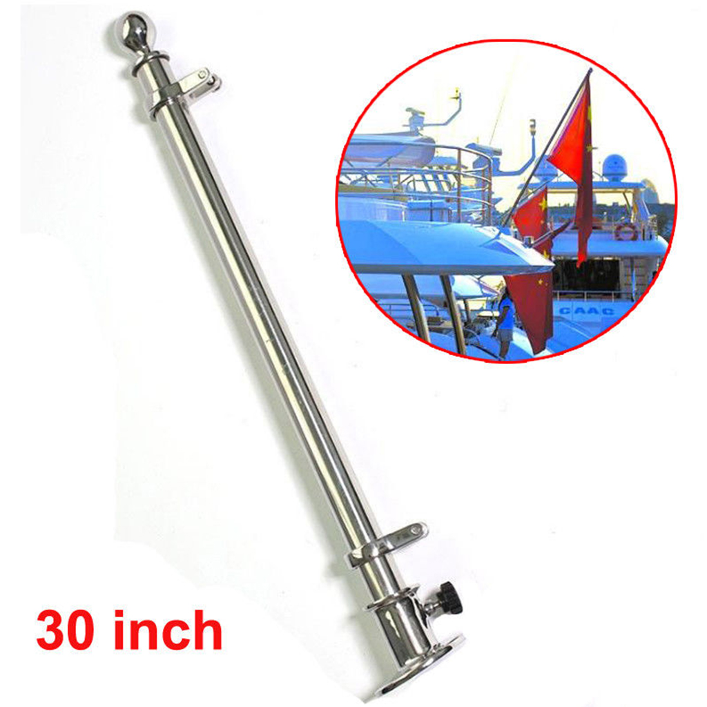 30'' 316 Grade Stainless Steel Polished Deck Flag Pole Boat Accessories Marine For Marine Yacht 760mm