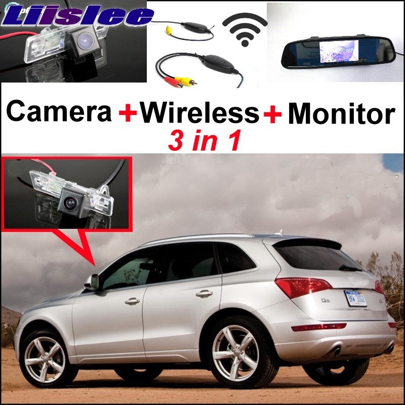 Liislee 3in1 Special WiFi Camera + Wireless Receiver + Mirror Screen Easy DIY Parking Rear View System For Audi Q5 2008~2017 liislee 3in1 special camera wireless receiver mirror screen diy rear view parking system for mercedes benz mb b class w245