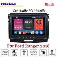 Liislee For Ford Ranger 2016 Stereo Android Radio DVD Player 3G Wifi BT GPS MAP NAV Navigation 1080P System Original NAVI Design