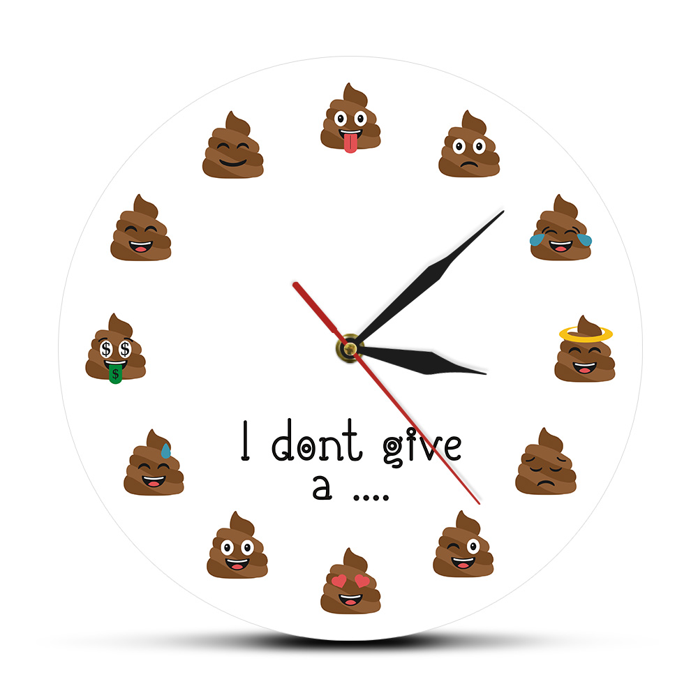 I Don't Give A Shit Funny Moods Excrement Silent Quartz Wall Clock Poop Emoji Decorative Modern Wall Watch Funny Crude Gag Gift