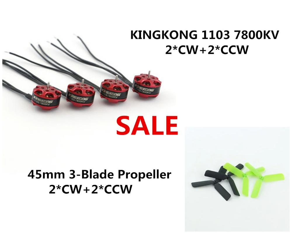 4pcs set KINGKONG 1103 7800kv Mini Brushless Motor 45mm3 Blade Propeller for RC Mini Multirotor font