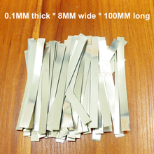 100g/bag 18650 battery high quality nickel-plated steel connector spot weldable nickel sheet 0.1MM thick * 8MM wide