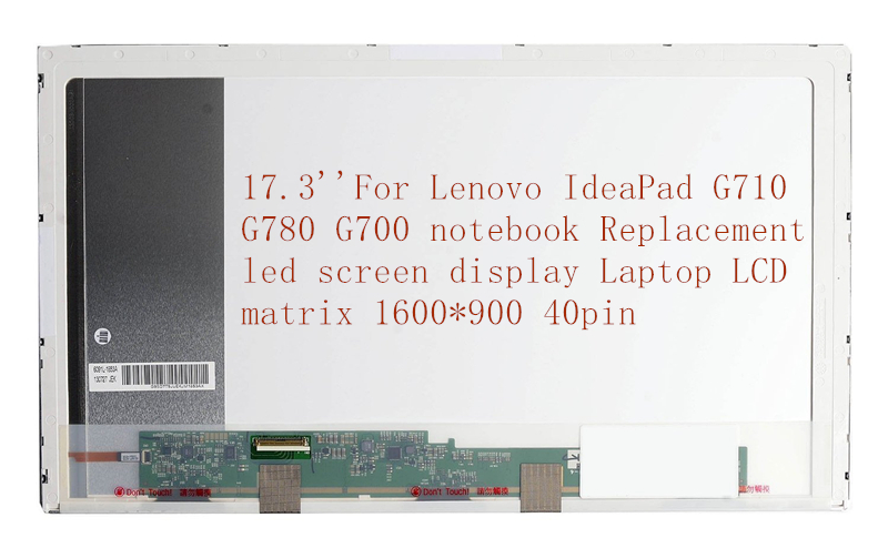 17.3''For Lenovo IdeaPad G710 G780 G700 notebook Replacement led screen display Laptop LCD matrix 1600*900 40pin