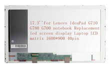 "17.3""For Lenovo IdeaPad G710 G780 G700 notebook Replacement led screen display Laptop LCD matrix 1600*900 40pin"