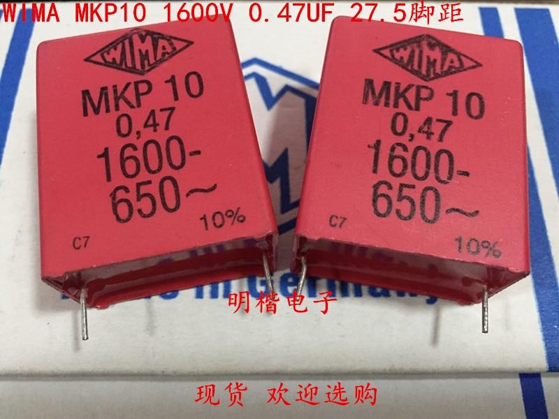 2019 Hot Sale 10pcs/20pcs Germany Wima Mkp10 1600v 0.47uf 474 1600v 470n P: 27.5mm Audio Capacitor Free Shipping