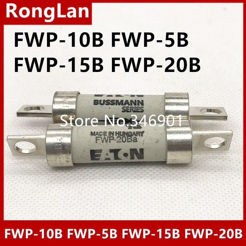 [SA]Authentic BUSSMANN Fuse FWP-10B FWP-5B FWP-15B FWP-20B 5A 10A 15A 20A FWP5B FWP10B FWP15B FWP20B 700V fuse--2PCS/LOT hlq25 75s 100s 125s 150s 10a 20a 30a 40a 50a 10b 20b 30b 40b 50b airtac sliding table cylinder