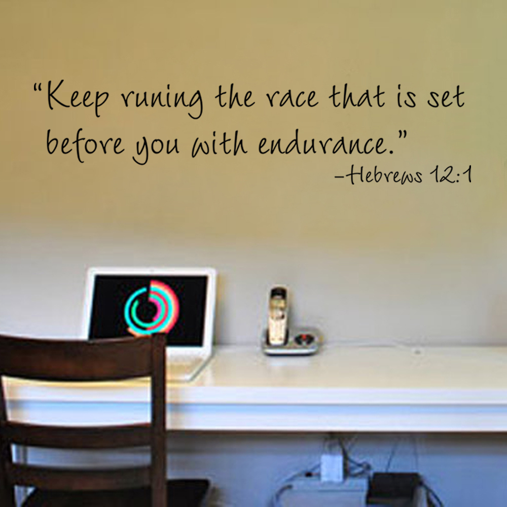 Endurance Quotes Keep Runing The Race That Is Set Before You With Endurance Hebrews
