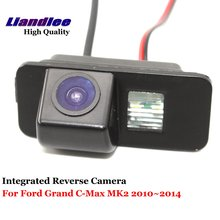 Liandlee Car Rearview Reverse Camera For Ford Grand C-Max MK2 2010~2014  Rear View Backup Parking Camera / CCD HD Integrated цены онлайн