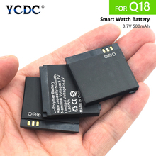 2/4/6pcs 3.7V 500MAH Battery For Q18 Smart Watch Battery Replacement Smartphone