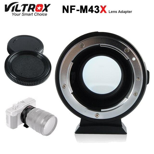 Viltrox NF M43X réducteur de focale adaptateur Booster de vitesse Turbo avec ouverture pour objectif Nikon vers M4/3 caméra GH4 GH5GK GH85GK GF7GK GX7