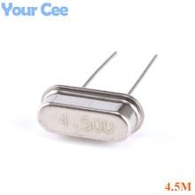 10 шт. 4,5 м Кварцевый резонатор пассивный кристалл осциллятор HC-49S 4,5 МГц 49 S 4,5 МГц