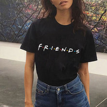 2019 Best Friends Tv Show T Shirt Black Funny Harajuku Tshirt  Women Casual Letter Printed Summer Girl Tops Chemise Femme Tumblr