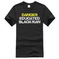 DANGER EDUCATED BLACK MAN Race School Work Smart Sex Letter T Shirt Men Casual White T