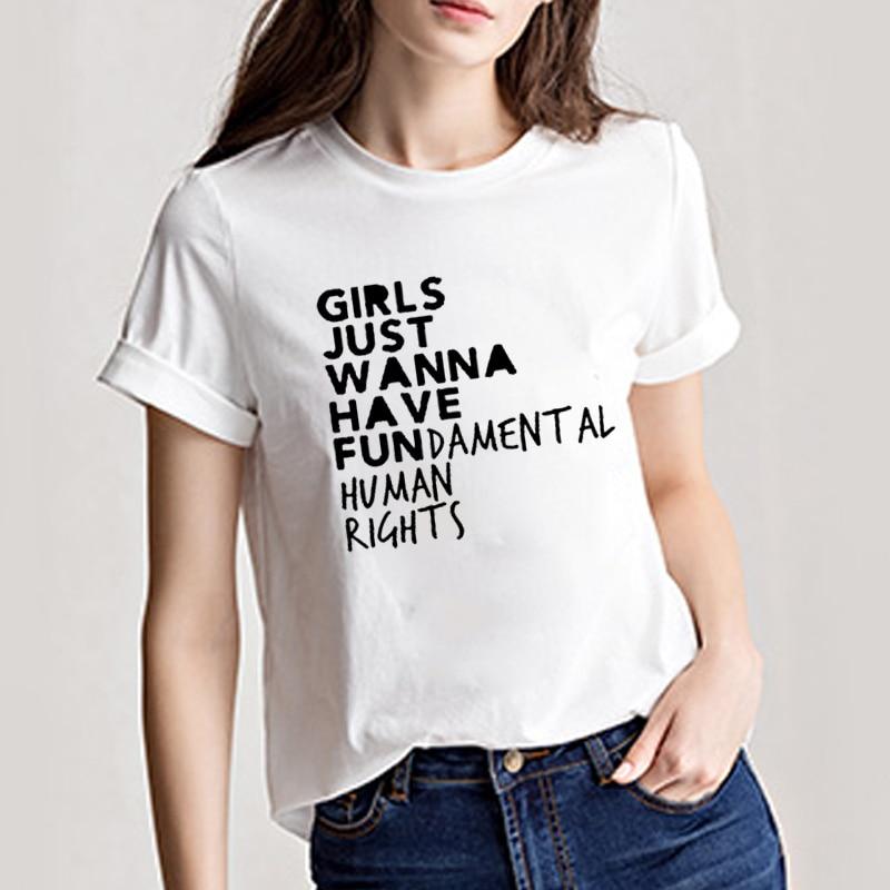 Zjlvmf Girls Just Wanna Have Fun T Shirt Women Harajuku Fashion O-neck Short Sleeve Feminist Casual Cotton Funny Women T Shirt