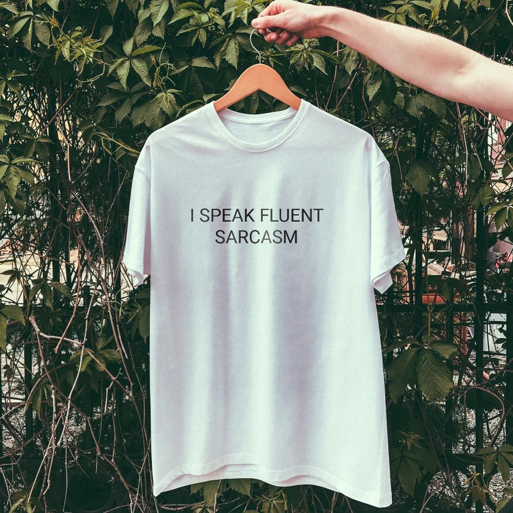 dc85966eb I Speak Fluent Sarcasm T-Shirt tumblr t shirt funny tees Unisex Sarcasm t  shirt casual tops tees t shirt tumblr grunge t shirt