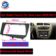 Double 2 DIN Car Stereo Radio Head Unit GPS Navigation plate panel Frame Fascias for 2005-2011 Seat Leon Left Right Hand Driving