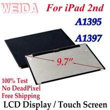 "WEIDA lcd Замена 9,"" для iPad 2 A1395 A1397 ЖК-дисплей сенсорный экран дигитайзер стекло сборка Замена"