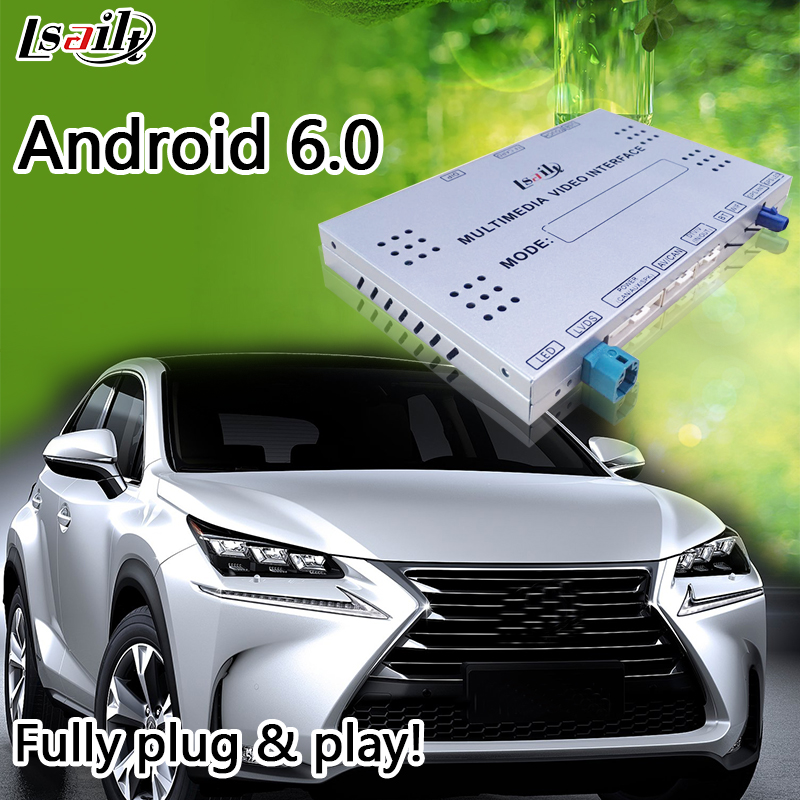 Android 6.0 Video Interface for Lexus NX 2012-2017 with GPS Navigator support 2 HD RGB and LVDS Video Signal Input