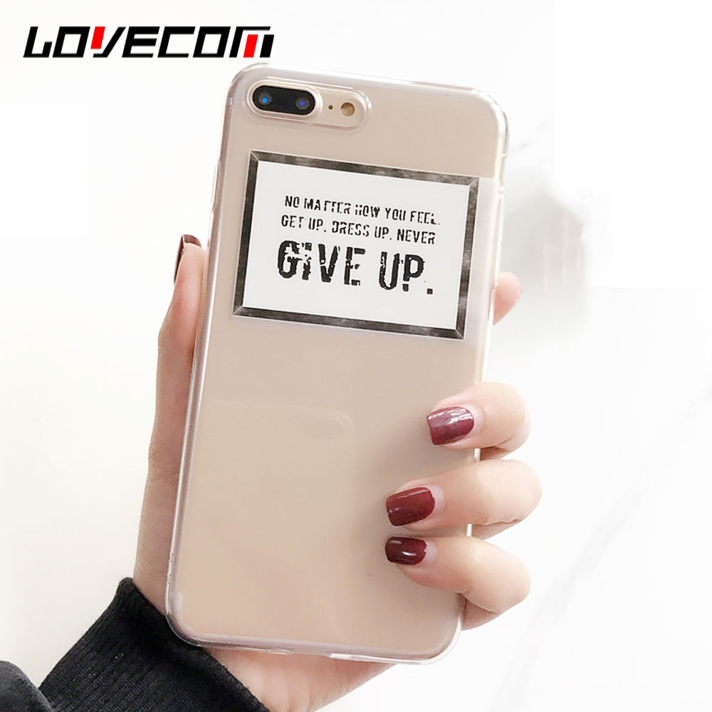 LOVECOM Phone Case For iPhone 5 5S SE 6 6S 7 8 Plus X NEVER GIVE UP Letter Print Transparent Soft TPU Phone Back Cover Cases