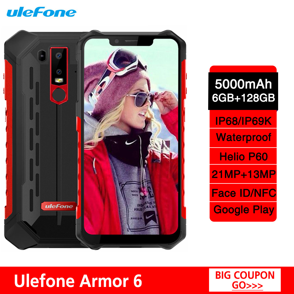 Ulefone Armor 6 IP68 IP69K Android 8.1 Smartphone 6.2 Helio P60 6G+128G Face ID Wireless Charge Rugged Waterproof Mobile Phone