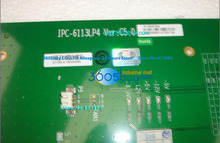 IPC-810 IPC-810B Industrial Control Motherboard IPC-6113LP4