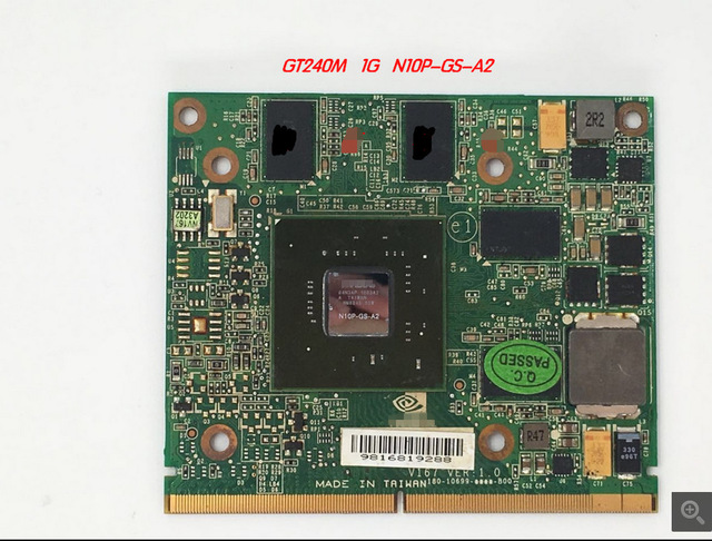 New for A c e r A spire 5739 5935 7738 8735 8940 Laptop Graphics Video Card n V i d i a Geforce GT 240M 1GB DDR3 N10P-GS-A2 est for a c e r aspire 5920g 5920 5520g 5520 mxm ii ddr2 1gb graphics vga video card replace n v i d i a geforce 9650m gt