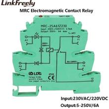 MRC-25A61Z230 10pcs 230VAC/220VDC Mini Smart Electromagnetic Contact Coil Interface Relay Board Module Din 6A 250VAC/DC Ouput