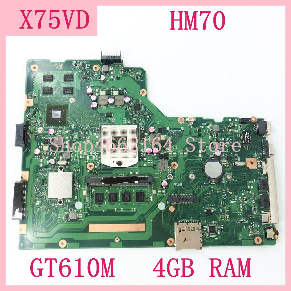 X75VD Motherboard HM70 GT610M 4GB RAM REV 2.0 X75VD Mainboard For ASUS X75V X75VC X75VB X75VD R704V Laptop Motherboard Tested OK