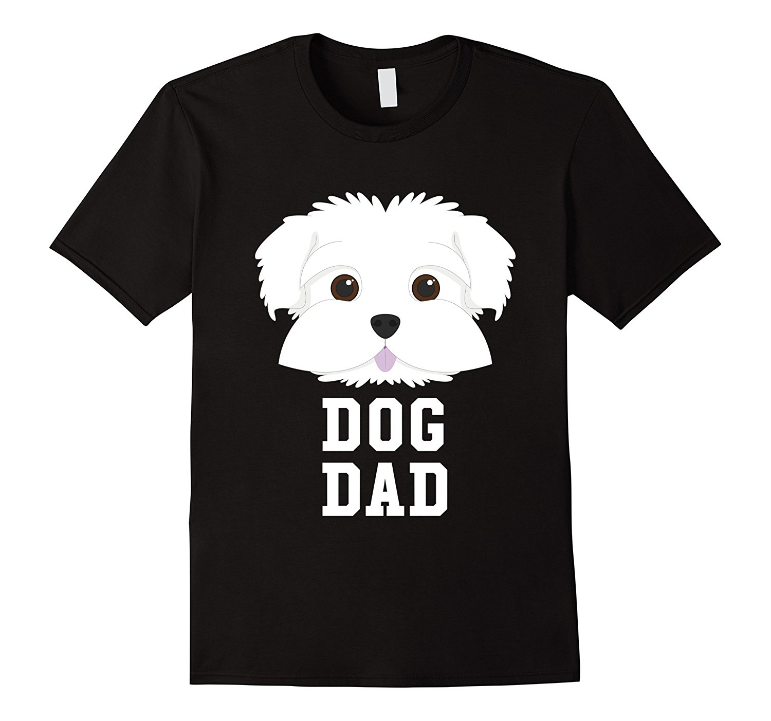 Dog Dad Maltese - Fathers Day T-Shirt 100% Cotton Geek Family Top Tee 2018 New Arrival 2018 New Fashion T Shirt Men Cotton