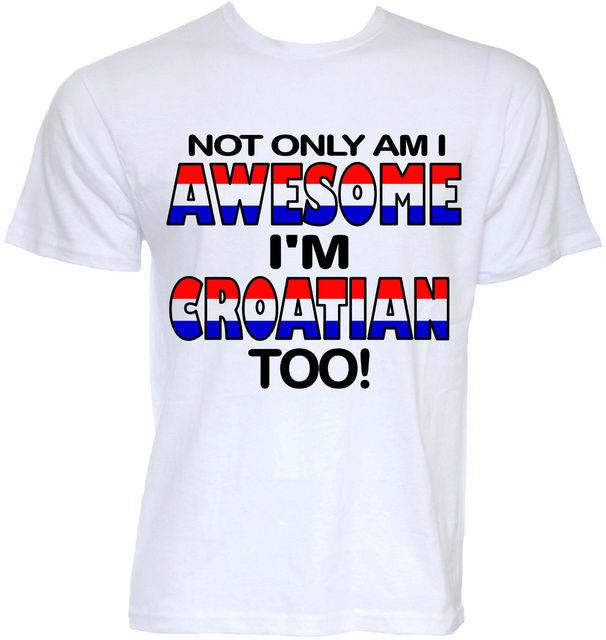 af3935c4a MENS FUNNY COOL NOVELTY CROATIAN CROATIA JOKE FLAG SLOGAN T-SHIRTS RUDE  GIFTS Cotton T Shirt Fashion T Shirt Free Shipping